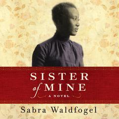Sister of Mine by Sabra Waldfogel audiobook