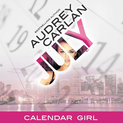 July by Audrey Carlan audiobook