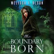 Boundary Born by  Melissa F. Olson audiobook
