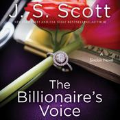 The Billionaire's Voice by  J. S. Scott audiobook