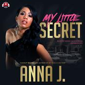 My Little Secret by  Anna J. Forrest audiobook
