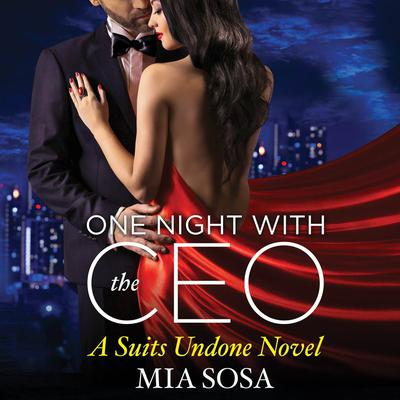 One Night with the CEO by Mia Sosa audiobook