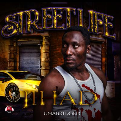 Street Life by Jihad  audiobook