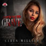 Dirty   to the Grave by  Karen Williams audiobook