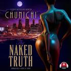 The Naked Truth by Chunichi