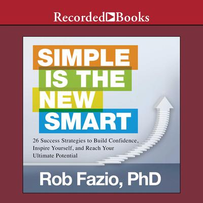 Simple Is the New Smart by Rob Fazio audiobook