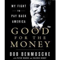 Good for the Money by Bob Benmosche audiobook