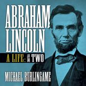 Abraham Lincoln, Vol. 2 by  Michael Burlingame audiobook