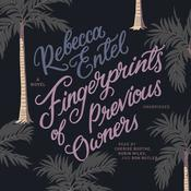 Fingerprints of Previous Owners by Rebecca Entel