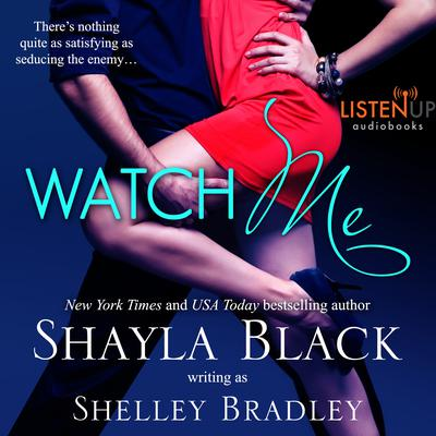 Watch Me by Shayla Black audiobook
