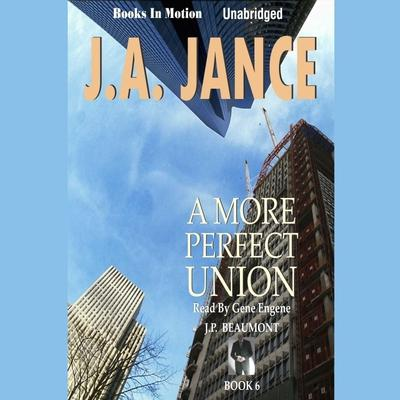 A More Perfect Union by J. A. Jance audiobook