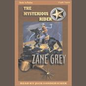 The Mysterious Rider by  Zane Grey audiobook
