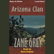 Arizona Clan by  Zane Grey audiobook
