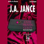 Until Proven Guilty by  J. A. Jance audiobook
