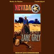 Nevada by  Zane Grey audiobook