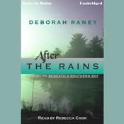 After the Rains by  Deborah Raney audiobook