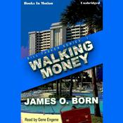 Walking Money by  James O. Born audiobook