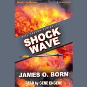 Shock Wave by  James O. Born audiobook