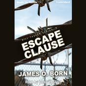 Escape Clause by  James O. Born audiobook