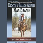 Destry Rides Again by  Max Brand audiobook