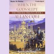 When The Gods Slept by  Allan Cole audiobook