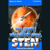 Sten: The Court Of A Thousand Suns by  Chris Bunch audiobook