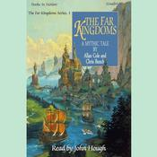 The Far Kingdoms by  Chris Bunch audiobook