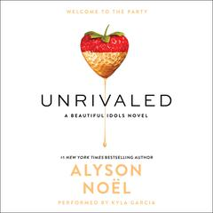 Unrivaled by Alyson Noël audiobook