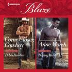 Come Closer, Cowboy & Daring Her SEAL by Debbi Rawlins, Anne Marsh