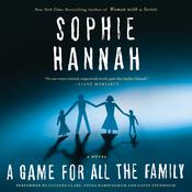 A Game for All the Family by  Sophie Hannah audiobook