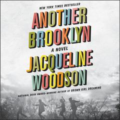 Another Brooklyn by Jacqueline Woodson audiobook