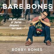 Bare Bones by  Bobby Bones audiobook