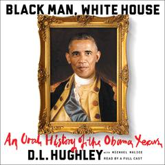 Black Man, White House by D. L. Hughley audiobook