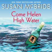 Come Helen High Water by  Susan McBride audiobook