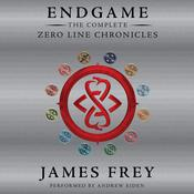 Endgame: The Complete Zero Line Chronicles by  James Frey audiobook