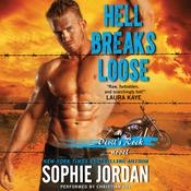 Hell Breaks Loose by  Sophie Jordan audiobook