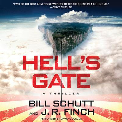 Hell's Gate by Bill Schutt audiobook