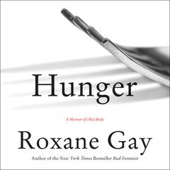 Hunger by Roxane Gay audiobook