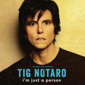 I'm Just a Person by  Tig Notaro audiobook