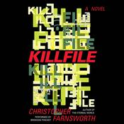 Killfile by  Christopher Farnsworth audiobook