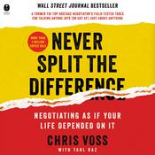 Never Split the Difference by  Chris Voss audiobook