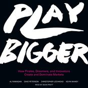 Play Bigger by  Kevin Maney audiobook