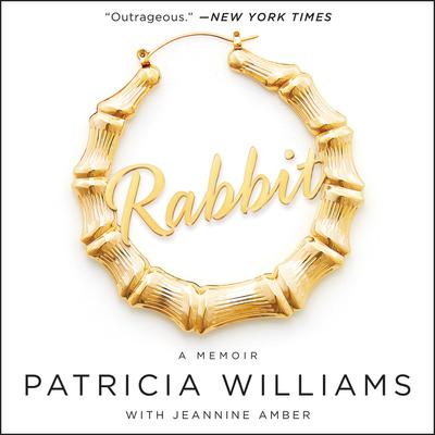 Rabbit by Patricia Williams audiobook