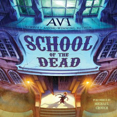 School of the Dead by Avi audiobook