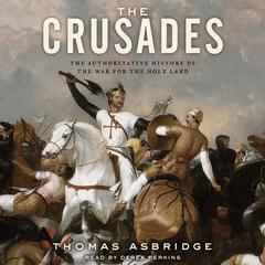 The Crusades by Thomas Asbridge audiobook