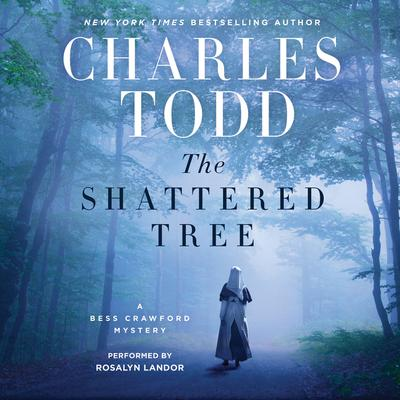 The Shattered Tree by Charles Todd audiobook