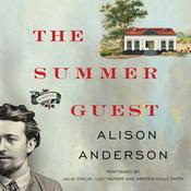 The Summer Guest by  Alison Anderson audiobook