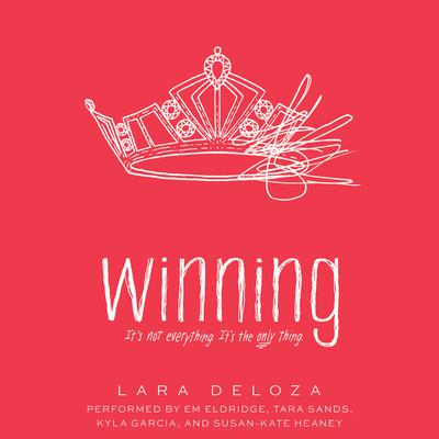 Winning by Lara Deloza audiobook