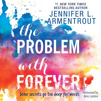 The Problem with Forever by Jennifer L. Armentrout audiobook