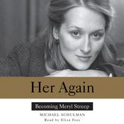 Her Again by  Michael Schulman audiobook